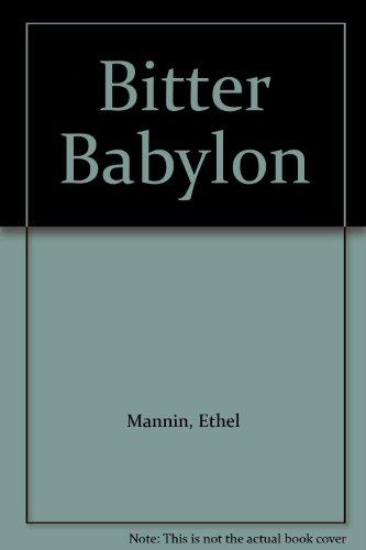 9780090888801: Bitter Babylon
