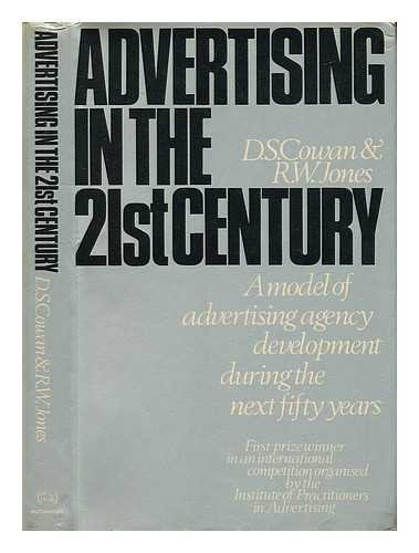 9780090889501: Advertising in the 21st century: A model of advertising agency development during the next fifty years