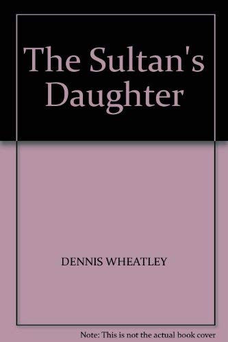 9780090891405: The Sultan's Daughter