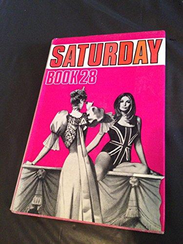 The Saturday Book 28: Hadfield, John (editor)
