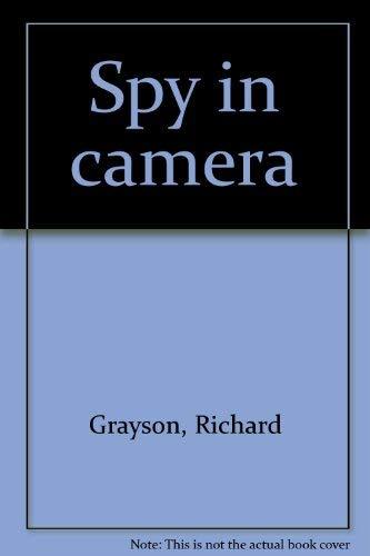 9780090892204: Spy in camera by Grayson, Richard