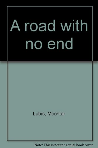 9780090894208: A road with no end;