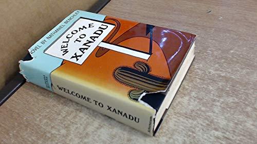 9780090896707: Welcome to Xanadu