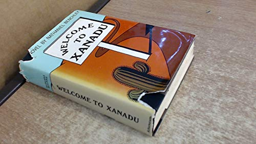 9780090896707: Welcome to Xanadu