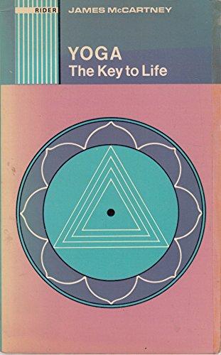 9780090897810: Yoga: The Key to Life