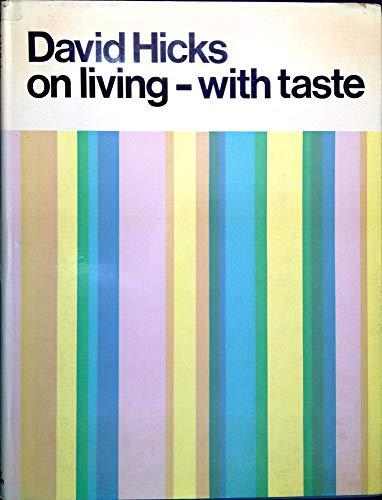 9780090900909: David Hicks on Living-with taste
