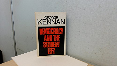 9780090950706: Democracy and the student Left