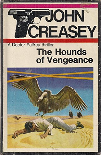 9780090951208: The hounds of vengeance: A Doctor Palfrey thriller