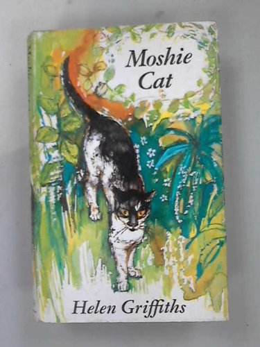 9780090952403: Moshie Cat: the true adventures of a Majorcan kitten