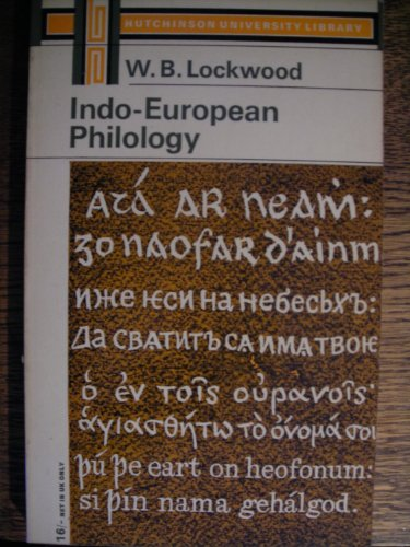 9780090955817: Indo-European Philology (University Library)