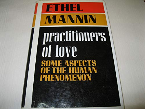 9780090956104: Practitioners of Love: Some Aspects of the Human Phenomenon