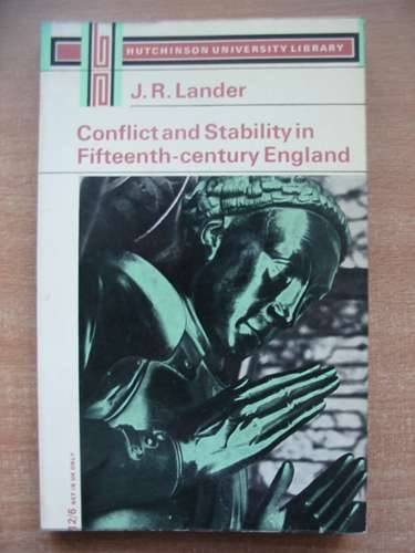9780090957415: Conflict and Stability in Fifteenth Century England