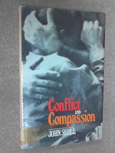 9780090960606: Conflict and Compassion