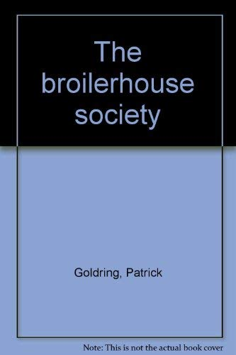 9780090960804: The broilerhouse society