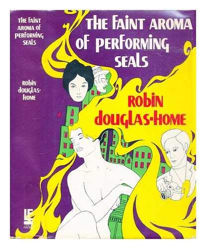 9780090960903: The faint aroma of performing seals