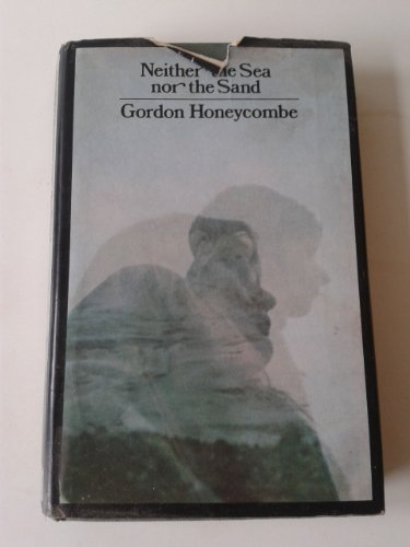 9780090966400: Neither the sea nor the sand