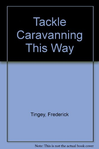 9780090967803: Tackle Caravanning This Way