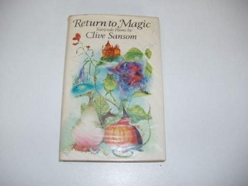 9780090970506: Return to magic