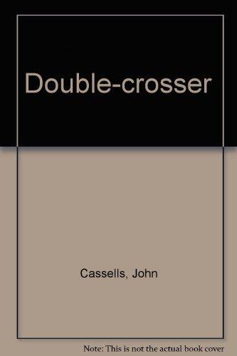 9780090976003: Double-crosser