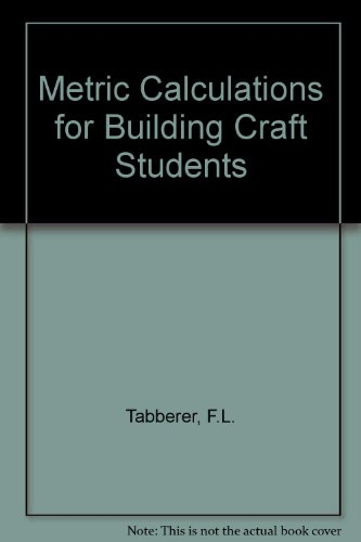 9780090977703: Metric Calculations for Building Craft Students