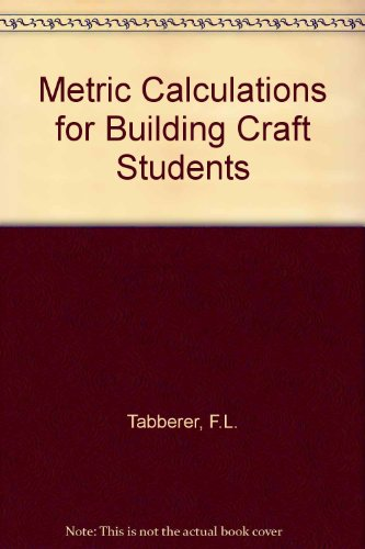 9780090977710: Metric Calculations for Building Craft Students