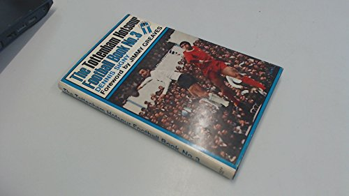 9780090979103: Tottenham Hotspur Football Book No. 3 [1969]