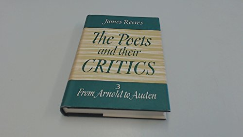 9780090980000: The Poets And Their Critics - Arnold To Auden