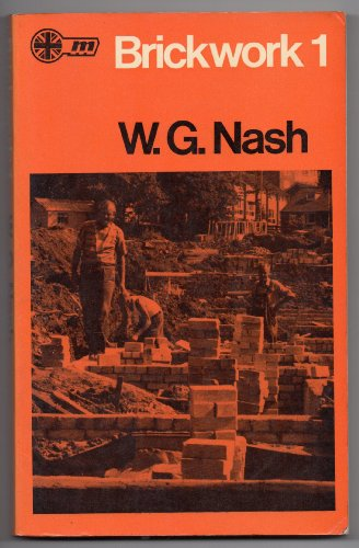 Brickwork one: W.G. Nash