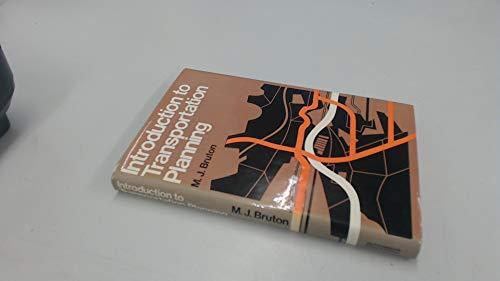 Introduction to transportation planning: Bruton, Michael J