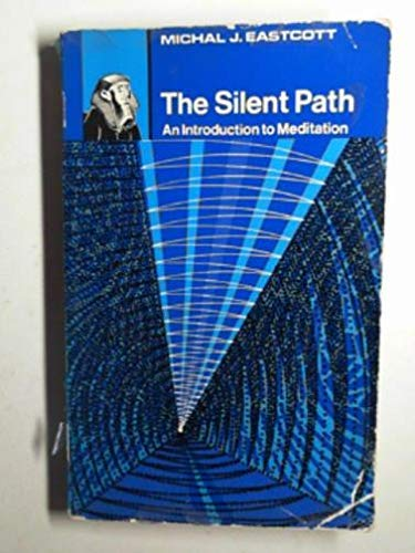 9780090986415: The Silent path - an introduction to meditation
