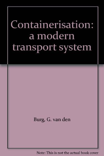 9780090986606: Containerisation: a modern transport system