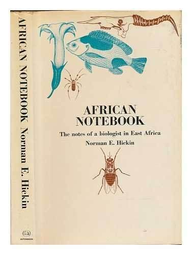 9780090989805: African notebook: the notes of a biologist in East Africa