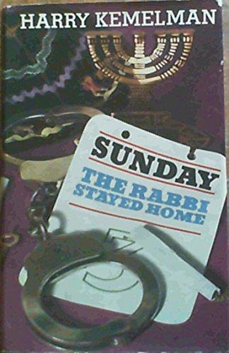 9780090991204: Sunday the Rabbi Stayed Home
