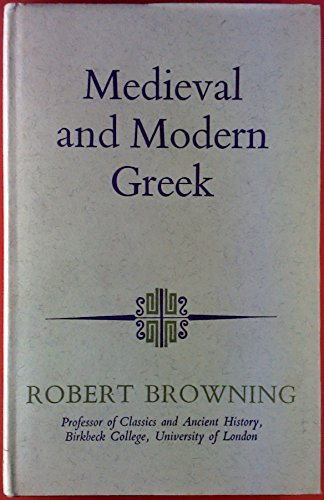 9780090996001: Mediaeval and Modern Greek (Modern languages)