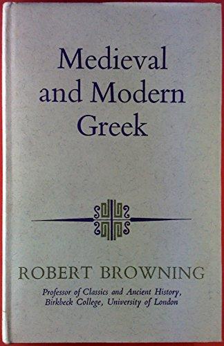 9780090996001: Mediaeval and Modern Greek (Modern languages)