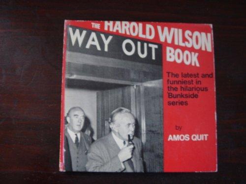 9780091000004: Harold Wilson Way Out Book