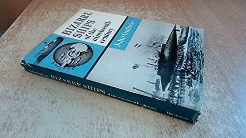 9780091000103: BIZARRE SHIPS OF THE NINETEENTH CENTURY