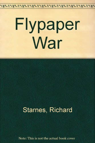 9780091001308: The flypaper war