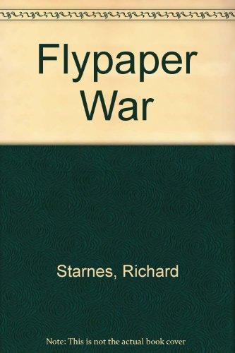 9780091001308: The flypaper war