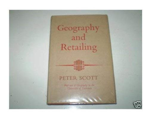 Geography and Retailing: Scott, Sir Peter