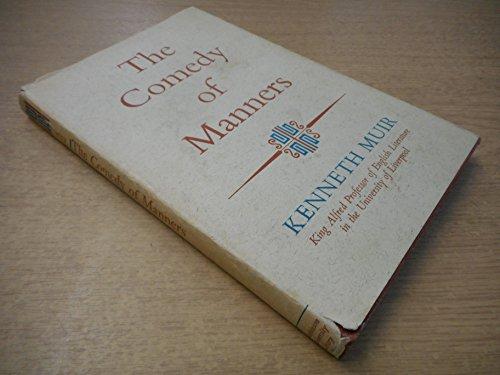 The comedy of manners (Hutchinson University Library: Muir, Kenneth