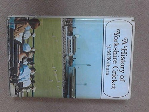 9780091011109: A history of Yorkshire cricket,