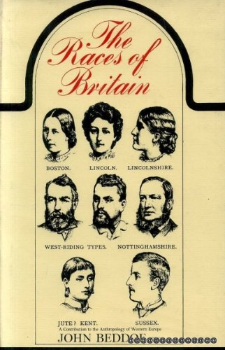 9780091013707: The races of Britain: A contribution to the anthropology of Western Europe