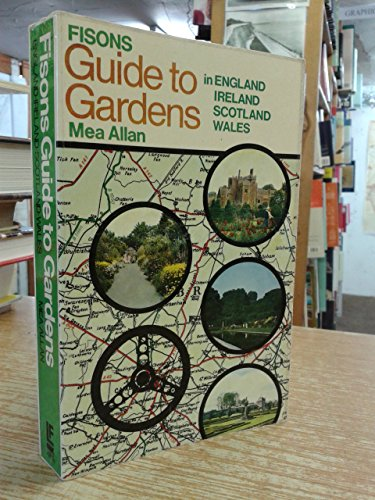 9780091015510: Fisons' Guide to Gardens in England, Ireland, Scotland and Wales