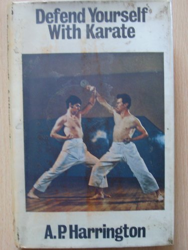 9780091025809: Defend yourself with karate