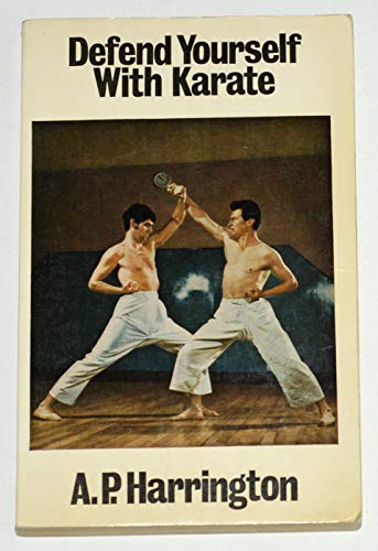 9780091025816: Defend Yourself with Karate