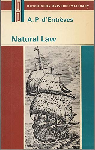 Natural Law: :An Introduction to Legal Philosophy.: d'Entreves, A. P.