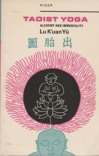 9780091027018: Taoist Yoga: Alchemy and Immortality