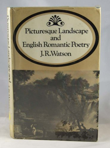 9780091028800: Picturesque Landscape and English Romantic Poetry