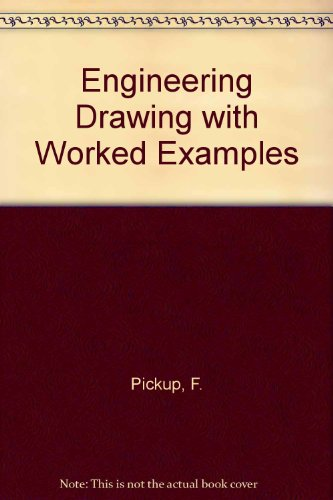 9780091029418: ENGINEERING DRAWING WITH WORKED EXAMPLES